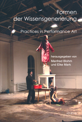 Formen der Wissensgenerierung — Practices in Performance Art